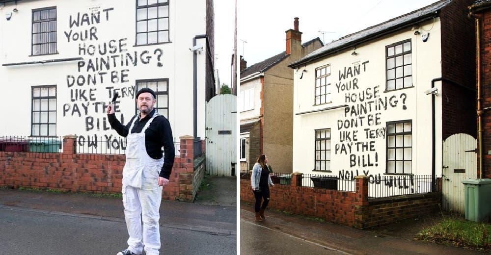 Se niegan a pagarle su trabajo como pintor y les deja un contundente mensaje